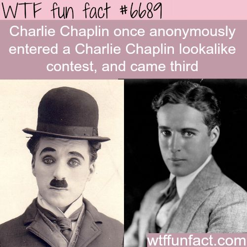 Charlie Chaplin - WTF fun fact                                                                                                                                                                                 More