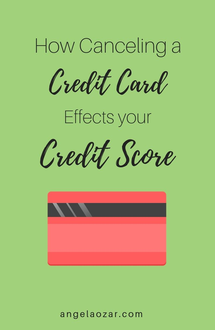 Will Canceling A Credit Card Hurt Your Credit Score Credit Score Cards About Me Blog