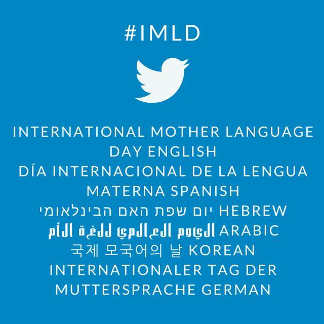 Use the hashtag #IMLD to help raise awareness for the International Mother Language Day celebration on February 21.