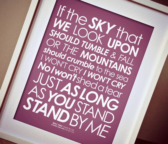 Ben E. King 'Stand By Me' 2nd-VERSE lyrics print.