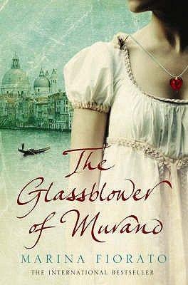 Marina Fiorato - The Glassblower of Murano Finished November 3rd 2014