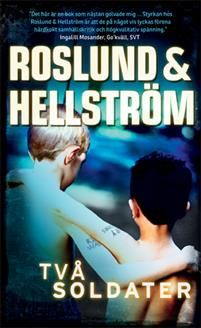 3 ex Två soldater - Författare: Roslund & Hellström -