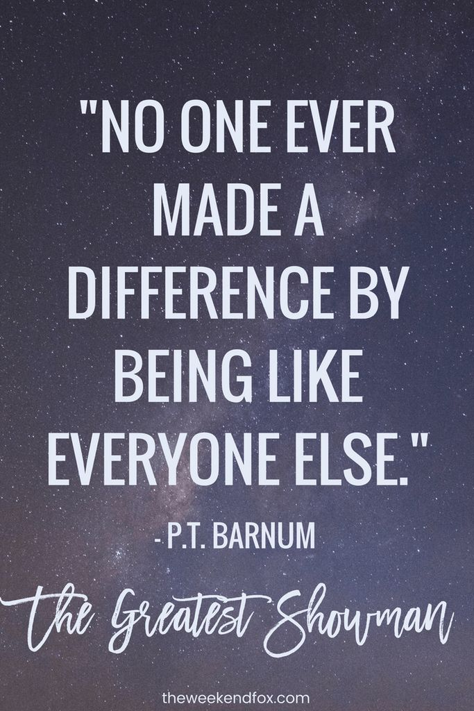 The Greatest Showman, Greatest Showman Quotes, P.T. Barnum, Movie Quotes, Words to Live By, #TheGreatestShowman #MovieQuotes #HughJackman #PTBarnum