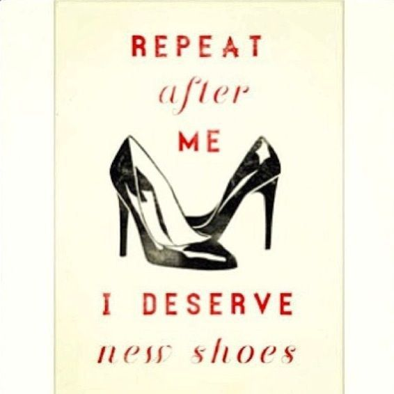 Repeat after me #shoes