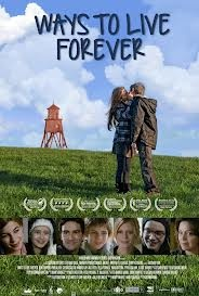 Film - Ways to Live Forever (July 19)