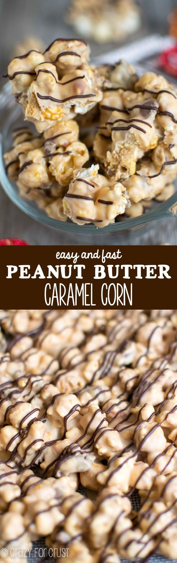 Easy Peanut Butter Caramel Corn - it's the only recipe I'll ever make again!
