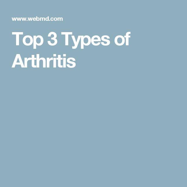 Top 3 Types of Arthritis