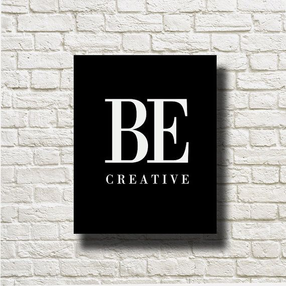 Be Creative Printable Instant Download Black White by DNgraphics