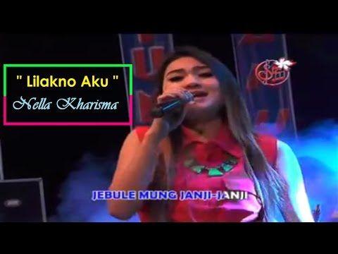 Detail Lagu Nella Kharisma - Lilakno Aku, Size: 3.67 MB   Duration: 03:40   Last Link Updated On 23 February 2017 By Koplo Hd, Deskripsi Singkat: Nella Kharisma - Lilakno Aku Dek (NDX A.K.A) - Jitu Nada Terbaru 2017 [HD]!!! VIDEO INI HANYA BUAT PROMOSI SEMATA !!! JIKA KALIAN SUKA LAGUNYA, BE