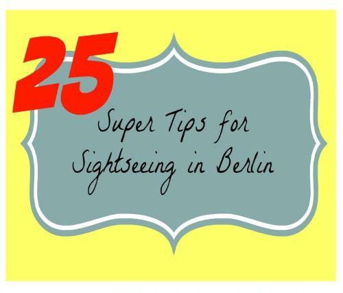 25 super tips for sightseeing in berlin #Berlin #travel