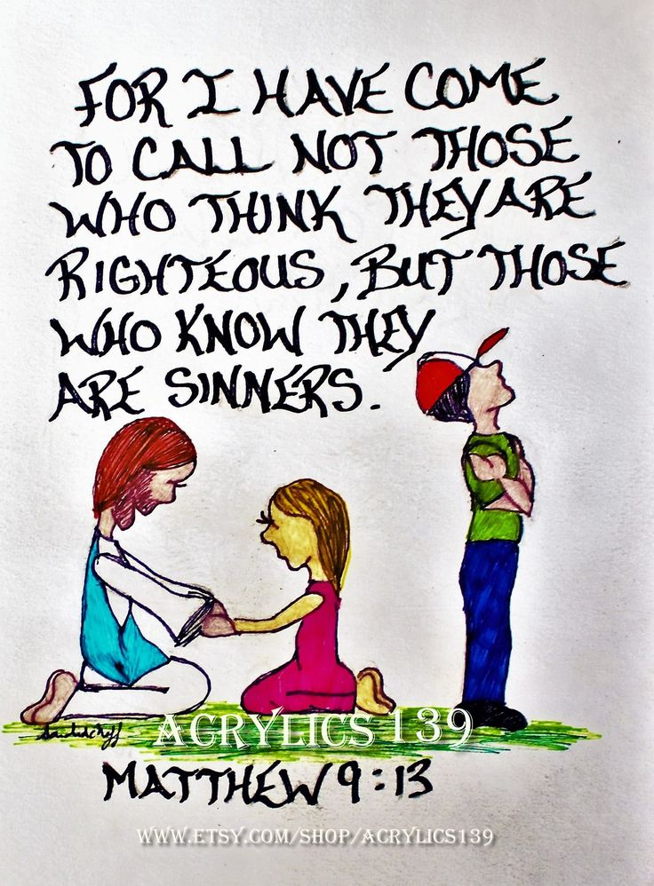 """Then he added, """"Now go and learn the meaning of scripture: 'I want you to show mercy, not sacrifice.' For I have come to call not those who think they are righeous, but those who know they are sinners."""" Matthew 9:13 (Scripture doodle of encouragement, Bible Art Journaling, Devotional, Sunday School, Bible Study, Children's Church, VBS, Youth Group)"""