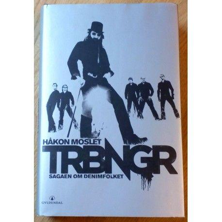 TRBNGR - Sagaen om denimfolket