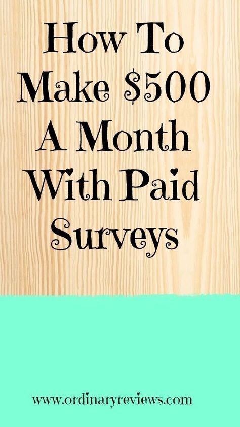 How To Make An Extra $500 A Month Just By Doing Paid Surveys!