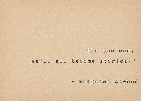 Literary Quote Print - Bibliophile Art - Margaret Atwood Quote - Feminist Storyteller - Book Lover A