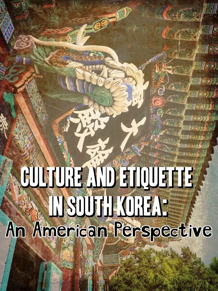 When I moved to teach English in Korea I had no idea about the culture and etiquette in South Korea. Here's my opinion from an American perspective.