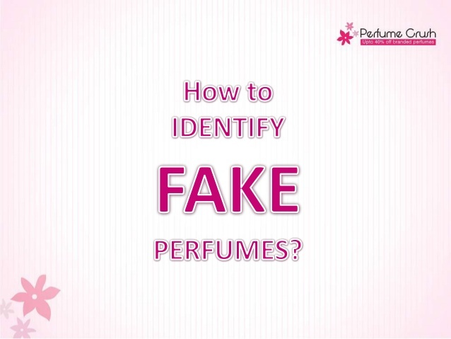 Did you hear? Your fragrance could be fake. And it could be that you are not able to identify it and are blaming the brand instead. So don't act like an ignorant. Learn few tips that will make it easy for you to identify fake perfumes from the original ones.