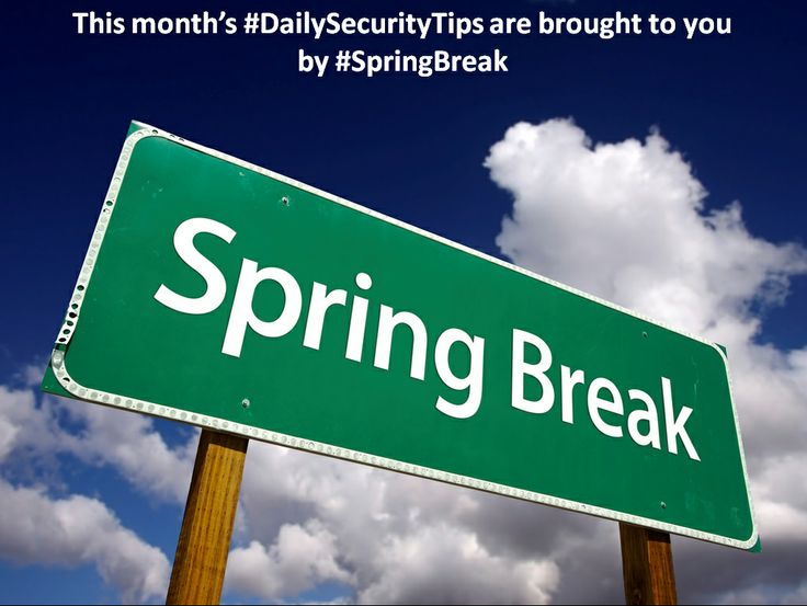 For the month of March, all our #DailySecurityTips will be about #SpringBreak safety. Follow us on Twitter @CSCI to learn about these.