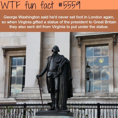 George Washington Statue, London - WTF fun facts