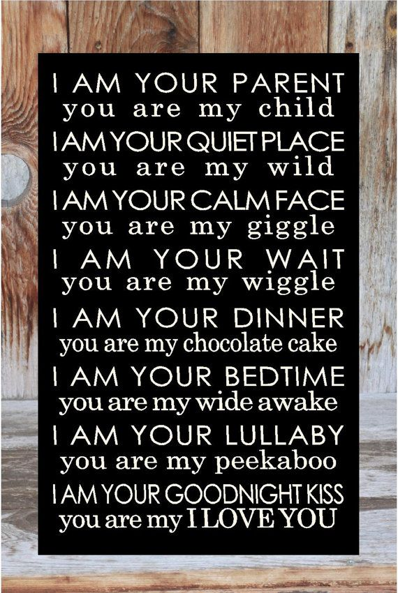 I am your PaRENT YOU are my CHILD home decor wooden door invinyl