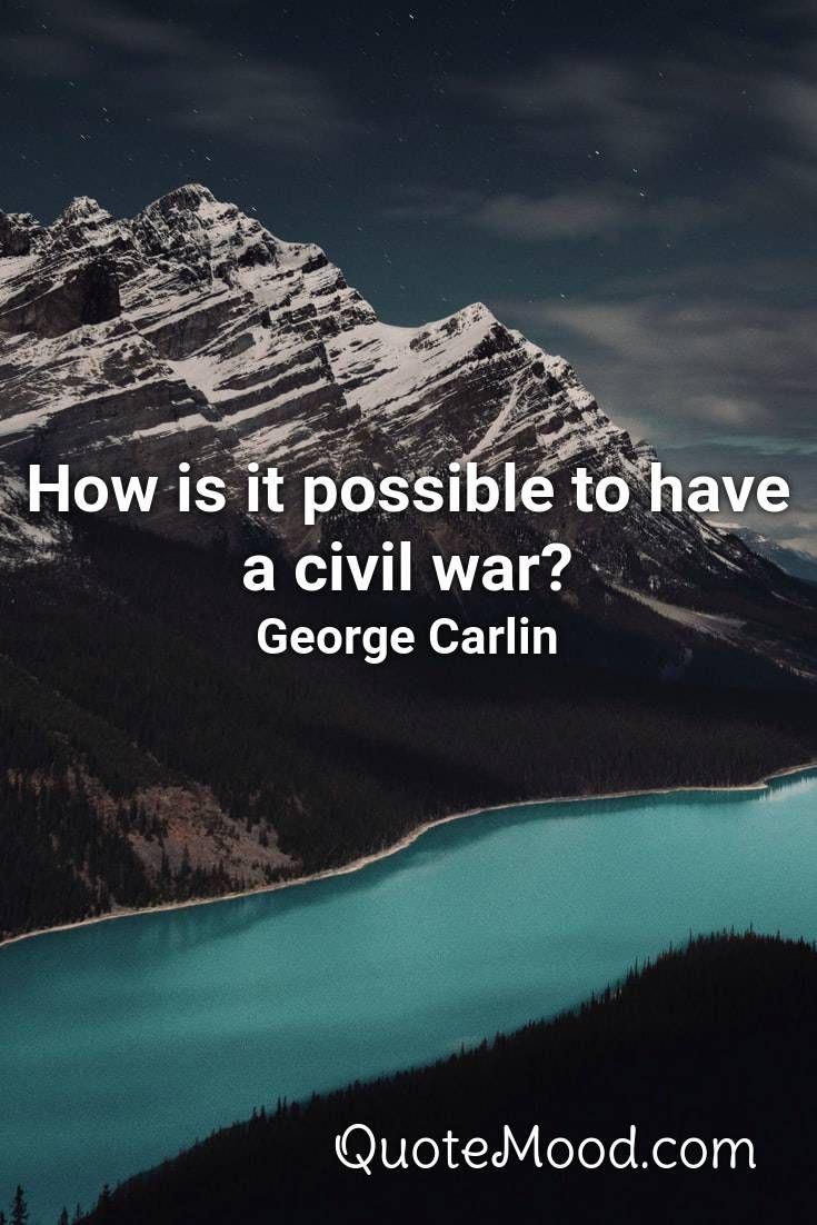 Civil War Quotes : civil, quotes, Inspiring, Civil, Quote, Quotes,, Quotes