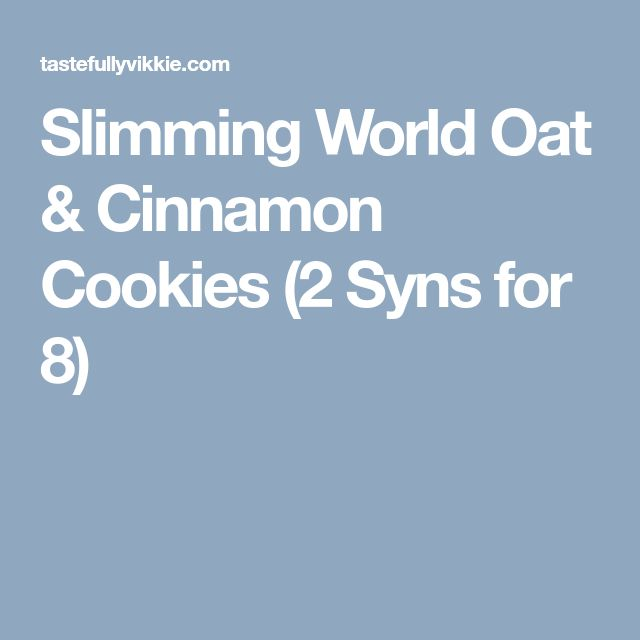 Slimming World Oat & Cinnamon Cookies (2 Syns for 8)