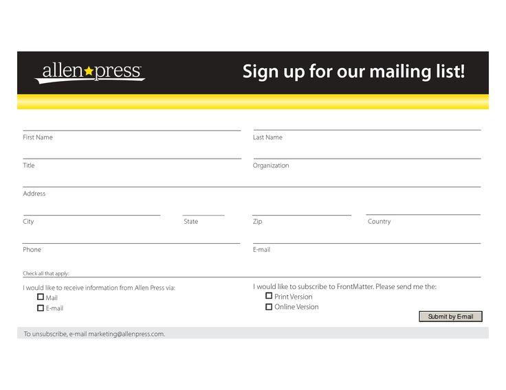 mailing list form template sign up for our mailing list vts pinterest signs. Black Bedroom Furniture Sets. Home Design Ideas