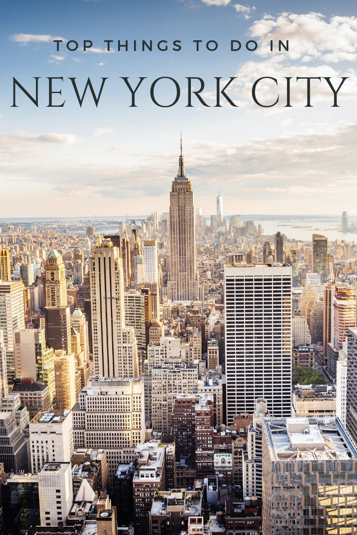 Top 10 Things To Do In New York City New York City Travel New York City Nyc Sightseeing