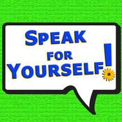 Speak for Yourself by Speak for Yourself LLC