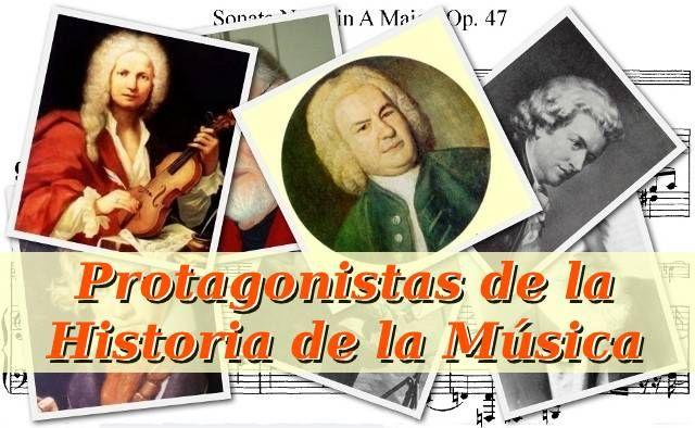 Protagonistas de la Historia de la Música