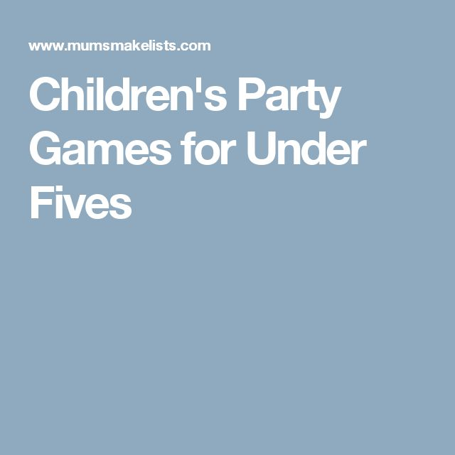 Children's Party Games for Under Fives