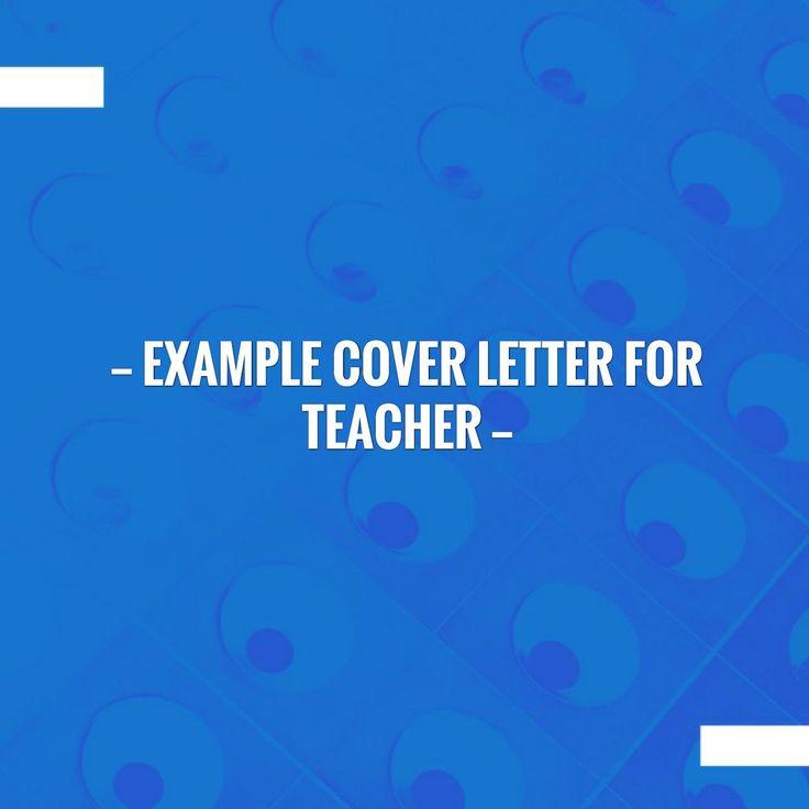 best 25  cover letter teacher ideas on pinterest