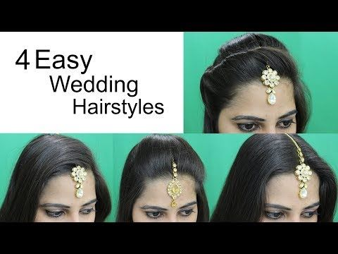 4 Easy Hairstyles for Wedding | Hairstyle with Maang Tikka for Medium or Long Hair - YouTube