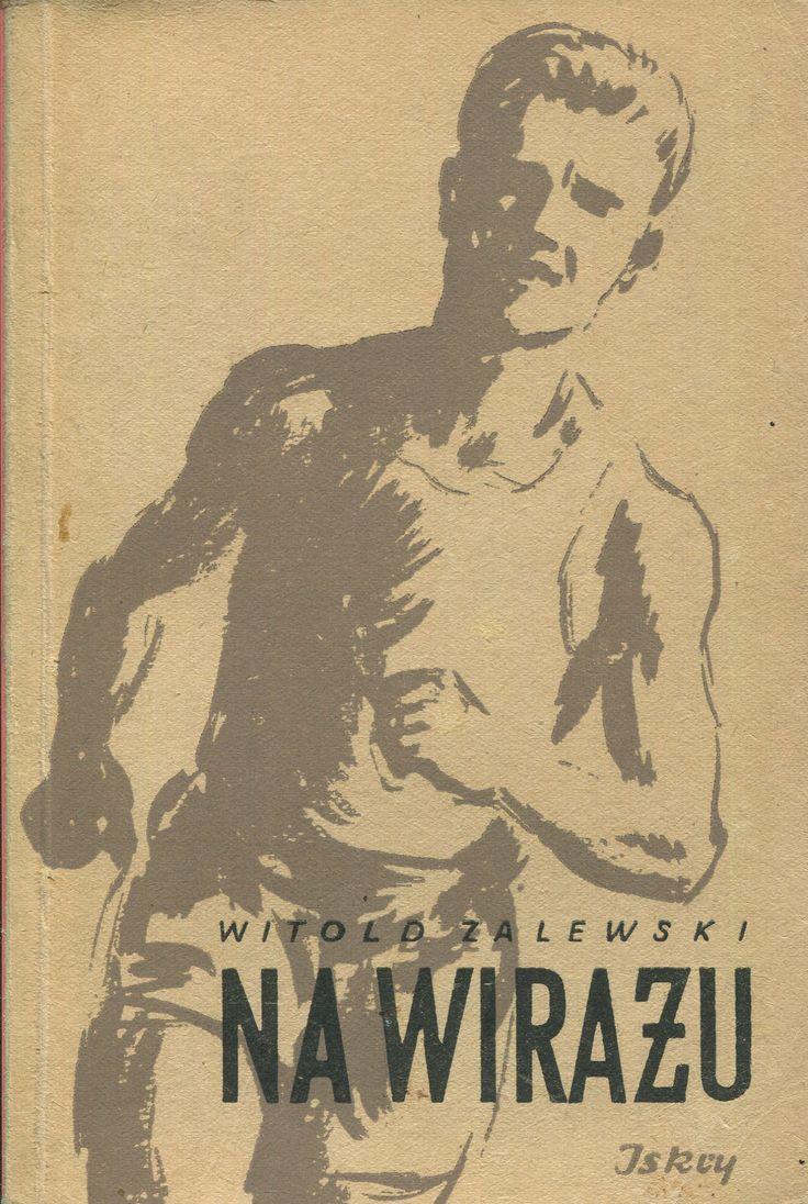"""""""Na wirażu"""" Witold Zalewski Cover by Józef Korolkiewicz Published by Wydawnictwo Iskry 1953"""