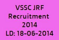 Vikram Sarabhai Space Centre Recruitment 2014 for Junior Research Fellowship