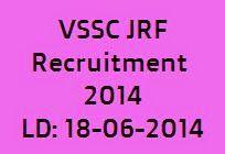 Vikram Sarabhai Space Centre Recruitment 2014 for Junior Research Fellowship