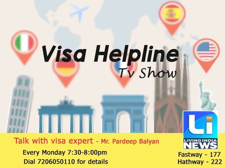 "Must Watch!!!!! Live T.V Show ""#Visa #Helpline"" By Mr. Pardeep Balyan Students can ask question by phone & will get answer live. Today at 7:30 PM on Living India News."