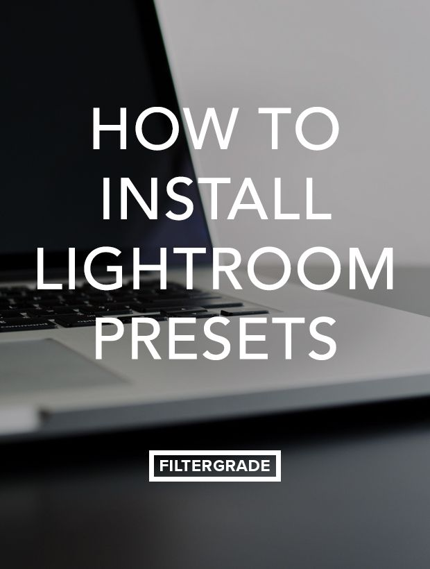 Learn how to Install Lightroom Presets in this quick tutorial from FilterGrade.