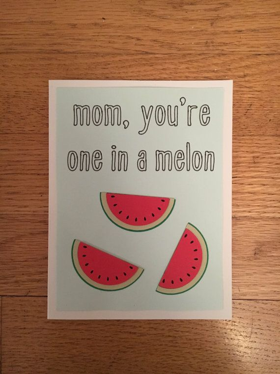 """Funny Mother's Day Card """"Mom, You're on in a Melon"""" - Cute Mot..."""