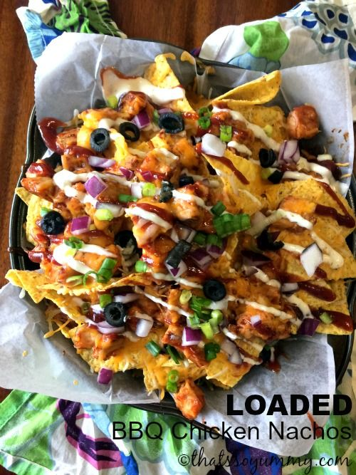loaded BBQ Chicken Nachos is whats going on today!