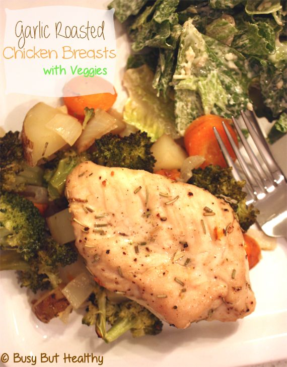 Garlic Roasted Chicken Breasts with Veggies - one-dish meal. Easy!