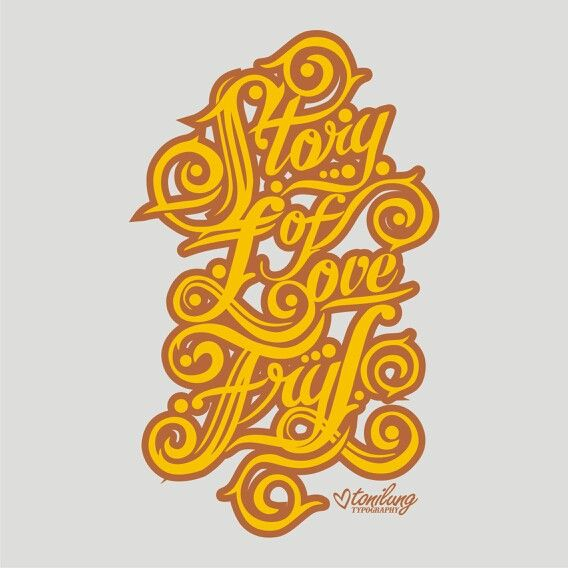 "Typography design ""story of love"" by @tonilung follow twitter: @tonilungart @CreativePhotoID"
