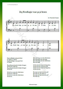 Zeg Roodkapje waar ga je henen  - Gratis bladmuziek van kinderliedjes in eenvoudige zetting voor piano. Piano leren spelen met bekende liedjes.