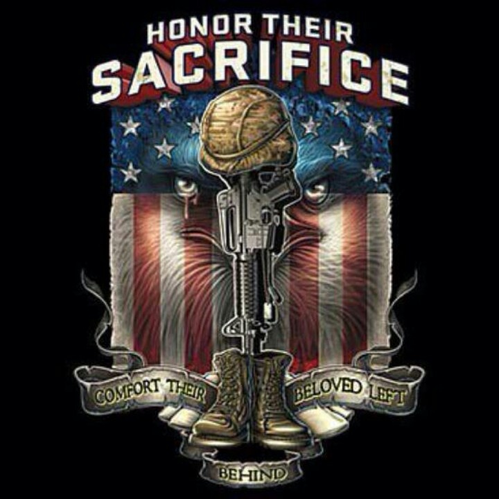 HONOR THEIR SACRIFICE!!!