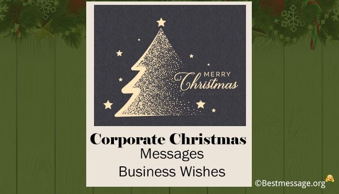 Corporate Christmas Messages Business Holiday Card Wishes Business Christmas Cards Business Holiday Cards Corporate Holiday Cards