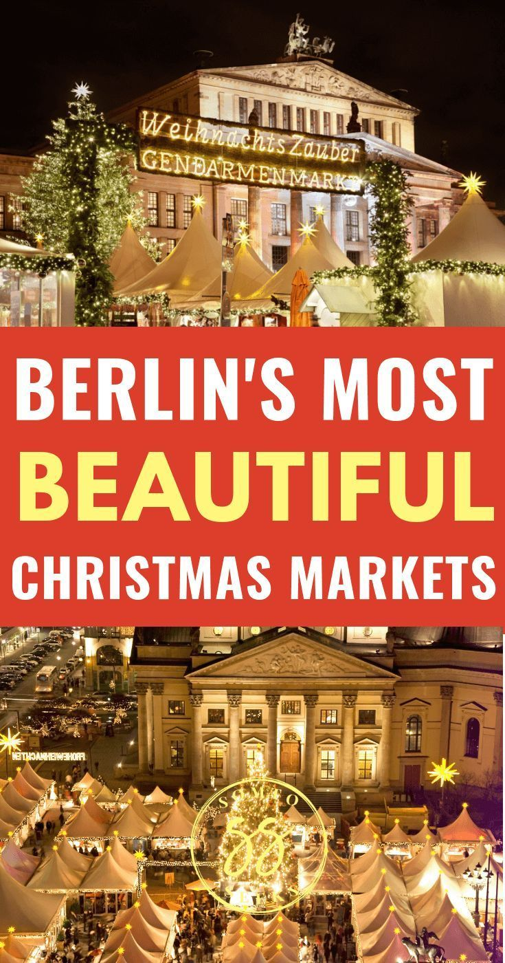 3 Stunning Christmas Markets To Visit In Berlin This Winter Christmas Market Christmas Travel Destinations Christmas In Germany