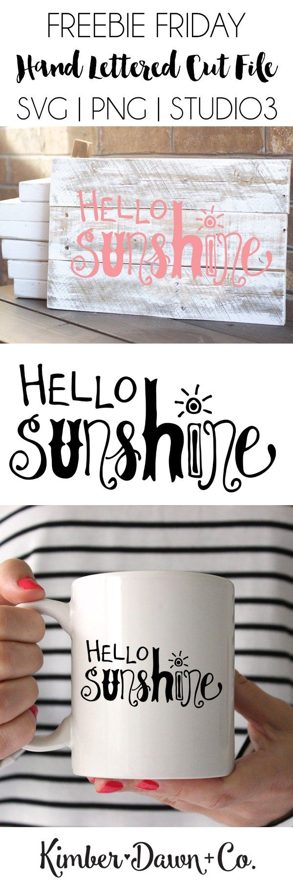 Freebie Friday! Hand Lettered Hello Sunshine Free SVG Cut File (+SVG and PNG versions)! | KimberDawnCo.com