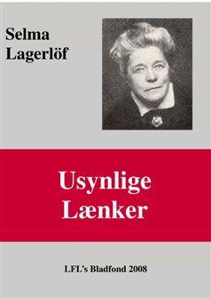 Usynlige lænker af Selma Lagerløf