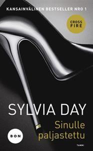 Sinulle paljastettu (Pokkari) Sylvia Day