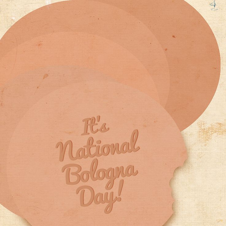 October 24th is National Bologna Day! (With images