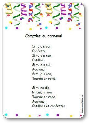 Paroles de la comptine du carnaval : Si tu dis oui, Confetti. Si tu dis non, Cotillon. Si tu dis oui, Accroupi. Si tu dis non, Tourne en rond...
